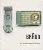 Braun: 50 Jahre Produktinnovationen ブラウン