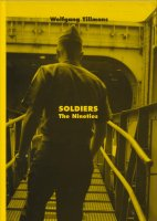 Wolfgang Tillmans: Soldiers The Nineties ヴォルフガング・ティルマンス