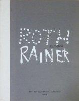 Dieter Roth & Arnulf Rainer: Collaborations ディーター・ロート&アーノルフ・ライナー