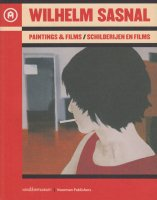 Wilhelm Sasnal: Paintings & Films ヴィルヘルム・サスナル
