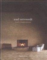 Axel Vervoordt: Wabi Inspirations アクセル・フォーヴォルト
