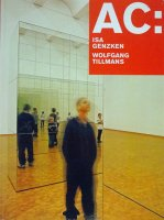 AC: Isa Genzken & Wolfgang Tillmans イザ・ゲンツケン & ヴォルフガング・ティルマンス