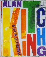 Alan Kitching: A Life in Letterpress アラン・キッチング