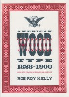 American Wood Type 1828-1900: Notes on the Evolution of Decorated and Large Types