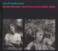 Lee Friedlander: In the Picture: Self-Portraits, 1958-2011 リー・フリードランダー