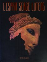 L'Esprit Serge Lutens: The Spirit of Beauty セルジュ・ルタンス