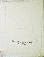 Emi Wada: My Life in the Making ワダ・エミ