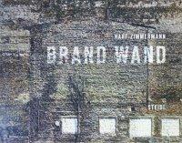 Harf Zimmermann: Brand Wand ハーフ・ジマーマン