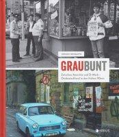 Juergen Hohmuth: GrauBunt Zwischen Anarchie und D-Mark Ostdeutschland in den fruehen 90ern ユルゲン・ホームス