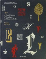Type. A Visual History of Typefaces & Graphic Styles. 1901-1938: Volume 2