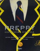Preppy: Cultivating Ivy Style プレッピー