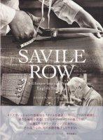 Savile Row サヴィル・ロウ A Glimpse into the World of English Tailoring