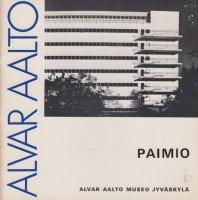Alvar Aalto: PAIMIO 1929-1933 アルヴァ・アールト