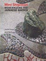 Mirei Shigemori: Modernizing the Japanese Garden 重森三玲