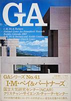 GA41 I・M・ペイ&パートナーズ 国立大気研究センター/クリスチャン・サイエンス・チャーチセンター