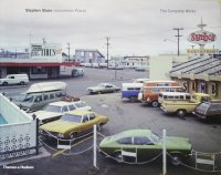 Stephen Shore: Uncommon Places The Complete Works スティーブン・シュア