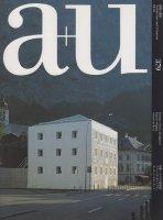 a+u 2002年4月号 スイスの建築家/ヴァレリオ・オルジアティ、エッカート+エッカート