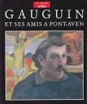 Gauguin et ses amis a Pont-Aven