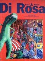 Herve & Richard Di Rosa エルベ&リシャール・ディ・ロザ