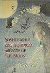 <img class='new_mark_img1' src='https://img.shop-pro.jp/img/new/icons50.gif' style='border:none;display:inline;margin:0px;padding:0px;width:auto;' />Yoshitoshis One Hundred Aspects of the Moon 月岡芳年の月百姿