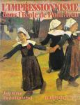 L'Impressionnisme Dans l'Ecole De Pont-Aven ポン・タヴェン派の印象派