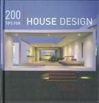 200 TIPS FOR HOUSE DESIGN
