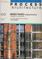 レンゾ・ピアノ ビルディング・ワークショップ PROCESS ARCHITECTURE100