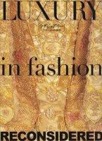 ラグジュアリー ファッションの欲望
