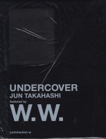 UNDERCOVER Jun Takahashi featured by W.W. アンダーカバー