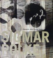 Sigmar Polke: Photoworks: When Pictures Vanish ジグマー・ポルケ