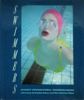Swimmers: Seventy International Photographers