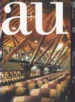 a+u 2008年10月号 ワインと建築