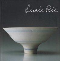 ルーシー・リー展 Lucie Rie: A Retrospective
