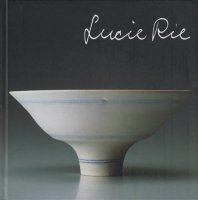 <img class='new_mark_img1' src='https://img.shop-pro.jp/img/new/icons50.gif' style='border:none;display:inline;margin:0px;padding:0px;width:auto;' />ルーシー・リー展 Lucie Rie: A Retrospective