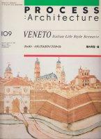 ヴェネト: イタリア人のライフスタイル PROCESS ARCHITECTURE109
