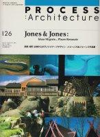 ジョーンズ&ジョーンズ作品集 PROCESS Architecture 126