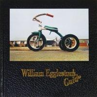 William Eggleston's Guide ウィリアム・エグルストン