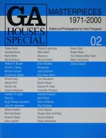 GA HOUSES SPECIAL 02 MASTERPIECES 1971-2000