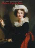 マリー=アントワネットの画家 ヴィジェ・ルブラン 華麗なる宮廷を描いた女性画家たち