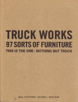 TRUCK WORKS 97 SORTS OF FURNITURE