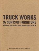 TRUCK WORKS 97 SORTS OF FURNITURE