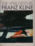 <img class='new_mark_img1' src='https://img.shop-pro.jp/img/new/icons50.gif' style='border:none;display:inline;margin:0px;padding:0px;width:auto;' />The Vital Gesture: Franz Kline フランツ・クライン作品集