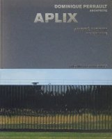 APLIX DOMINIQUE PERRAULT ARCHITECT ドミニク・ペロー