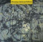 ジャクソン・ポロックの素描