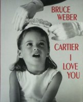 Bruce Weber: Cartier I Love You ブルース・ウェーバー
