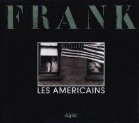 Robert Frank: Les Amricains ロバート・フランク
