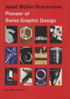 Josef Muller-Brockmann: Pioneer of Swiss Graphic Design ヨゼフ・ミューラー=ブロックマン