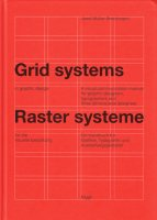 Josef Muller-Brockmann: Grid systems in graphic design ヨゼフ・ミューラー=ブロックマン