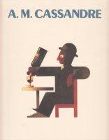 カッサンドル展 ポスター英雄時代の巨匠 松本瑠樹:Art Decoコレクションより