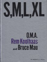 S,M,L,XL Second Edition Rem Koolhaas and Bruce Mau レム・コールハース